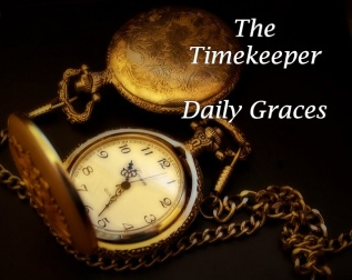 The Timekeeper. kktaliaferro.wordpress.com #DailyGraces