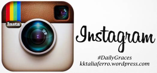 God is on the move...Instagram. kktaliaferro.wordpress.com #DailyGraces