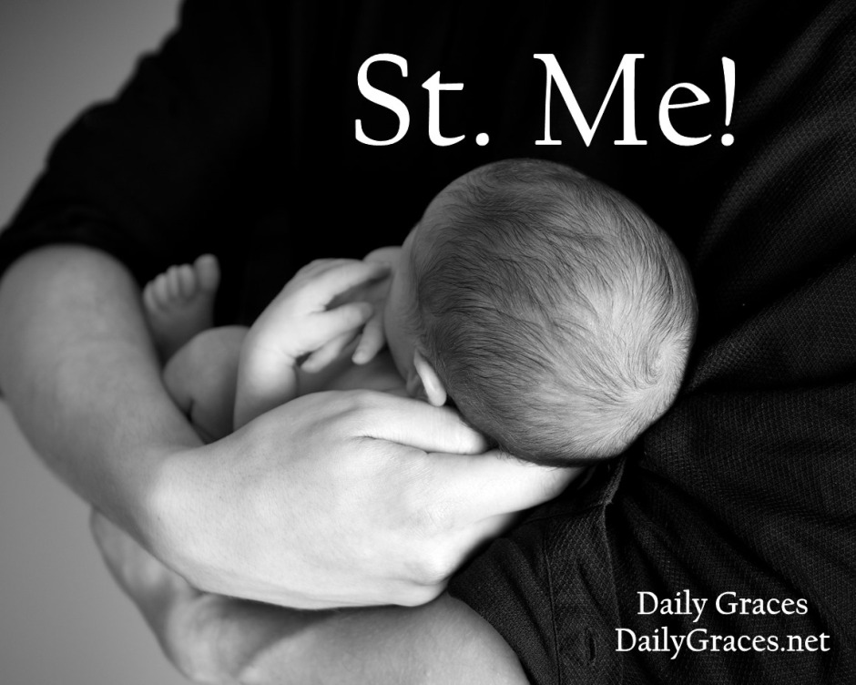 St. Me! About choosing a baby name by Daily Graces at dailygraces.net